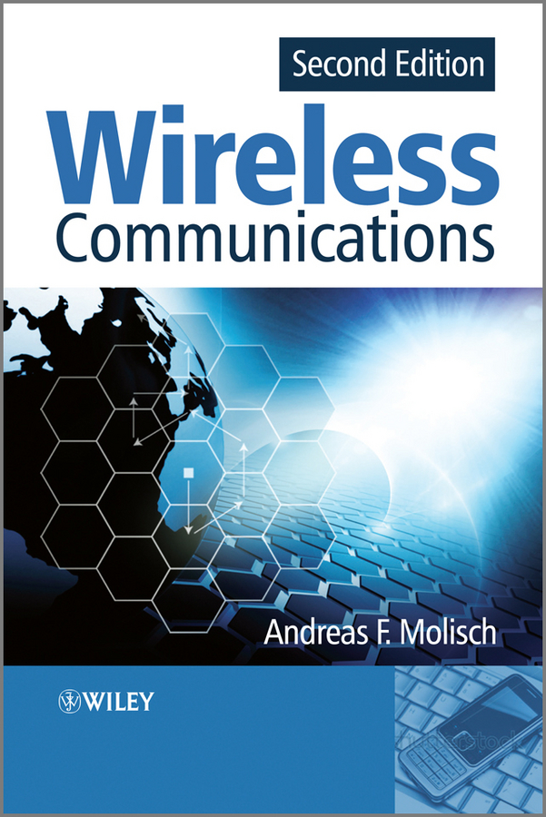 Andreas Molisch F. Wireless Communications the professor of desire