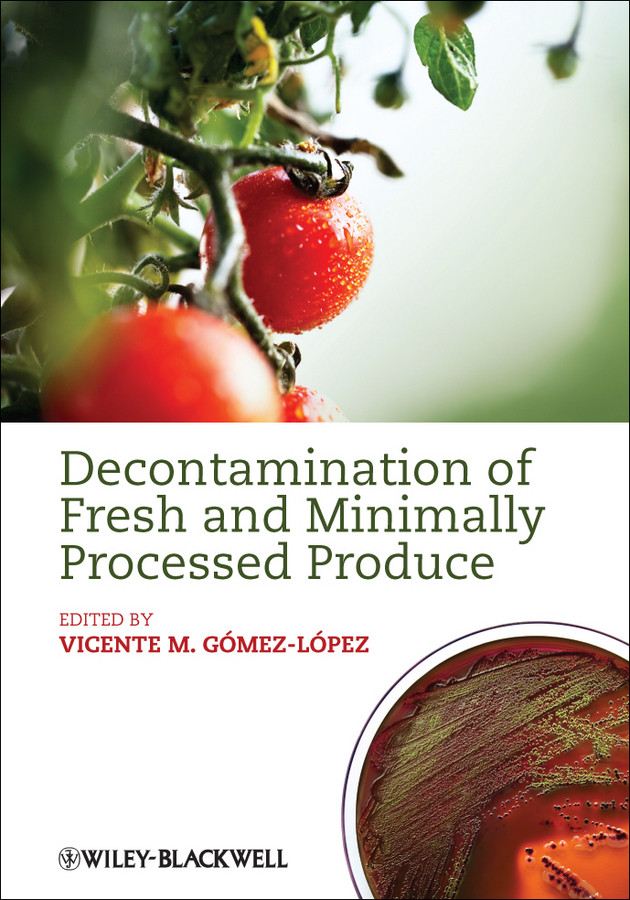 Vicente Gomez-Lopez M. Decontamination of Fresh and Minimally Processed Produce все цены