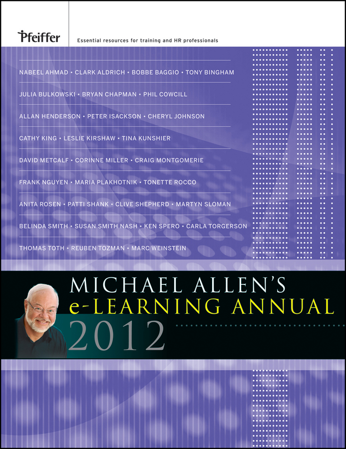 Michael Allen W. Michael Allen's 2012 e-Learning Annual william horton e learning by design