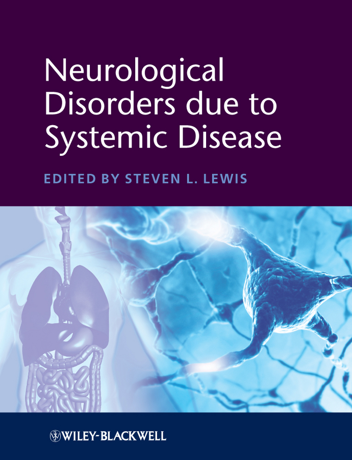 Steven Lewis L. Neurological Disorders due to Systemic Disease lumene nordic noir intense black интенсивный карандаш для век тон 01 черный 0 5 г