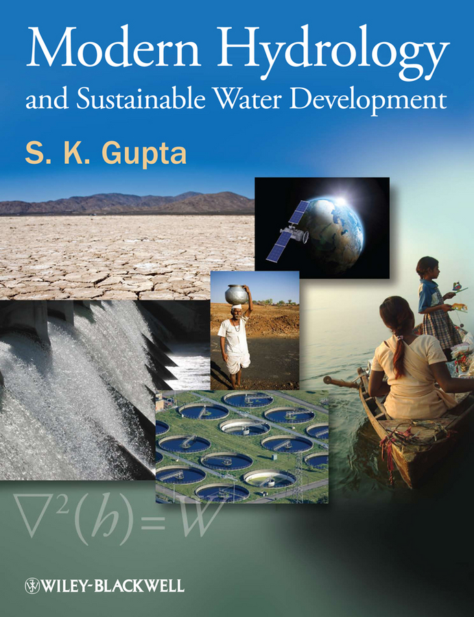 S. Gupta K. Modern Hydrology and Sustainable Water Development water supply and urban drainage engineering
