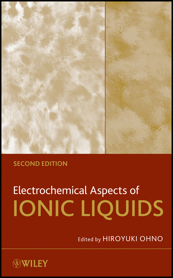Hiroyuki Ohno Electrochemical Aspects of Ionic Liquids floor vibration a discussion