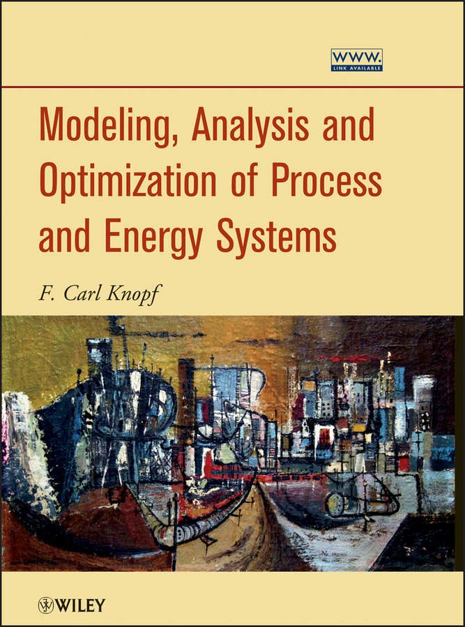 F. Knopf Carl Modeling, Analysis and Optimization of Process and Energy Systems martin kent vegetation description and data analysis a practical approach isbn 9781119944782