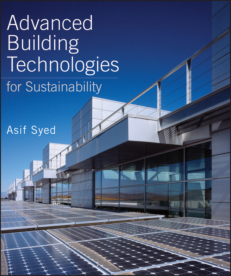 Asif Syed Advanced Building Technologies for Sustainability andy walker solar energy technologies and project delivery for buildings