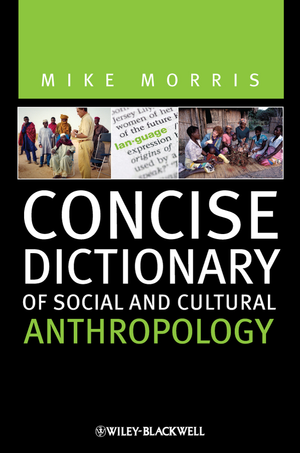 Mike Morris Concise Dictionary of Social and Cultural Anthropology over strand and field