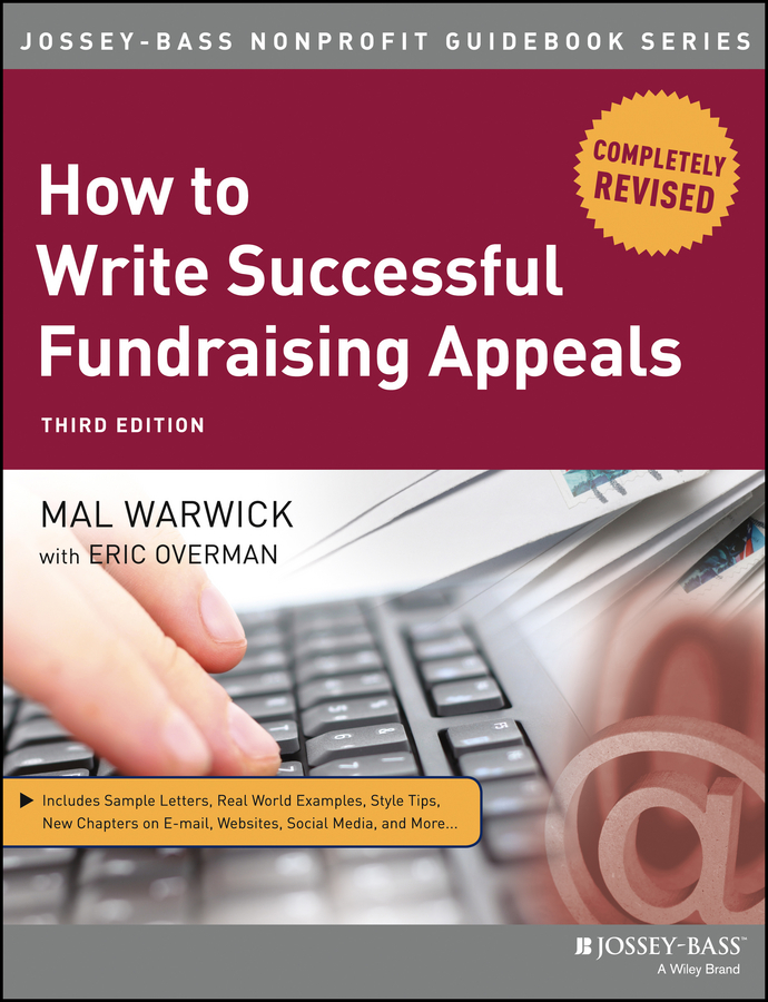 Mal Warwick How to Write Successful Fundraising Appeals sargeant adrian fundraising principles and practice
