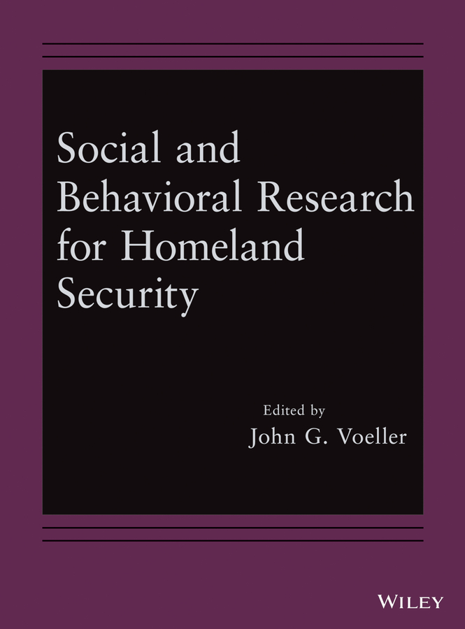 John Voeller G. Social and Behavioral Research for Homeland Security