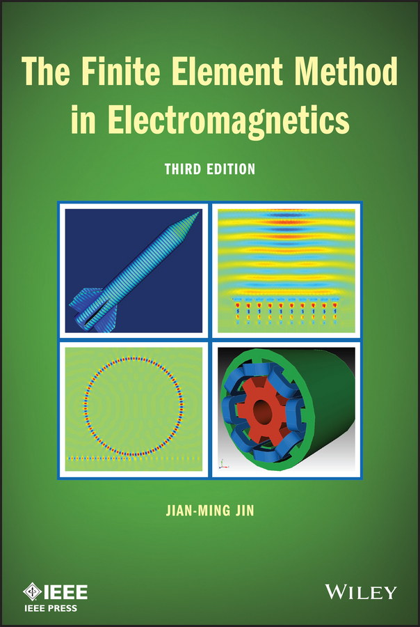 Jian-Ming Jin The Finite Element Method in Electromagnetics