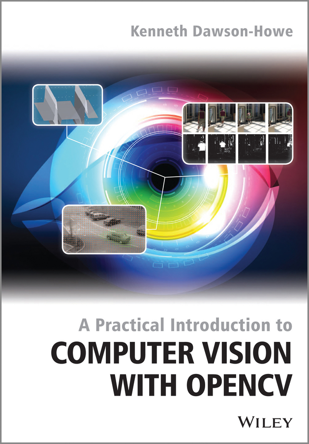 все цены на Kenneth Dawson-Howe A Practical Introduction to Computer Vision with OpenCV
