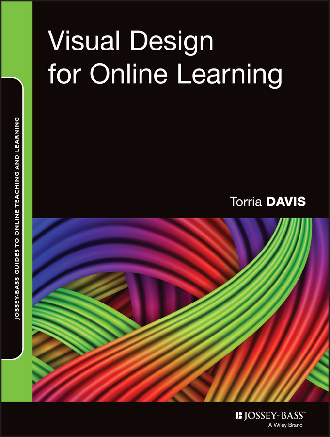 Torria Davis Visual Design for Online Learning torria davis visual design for online learning