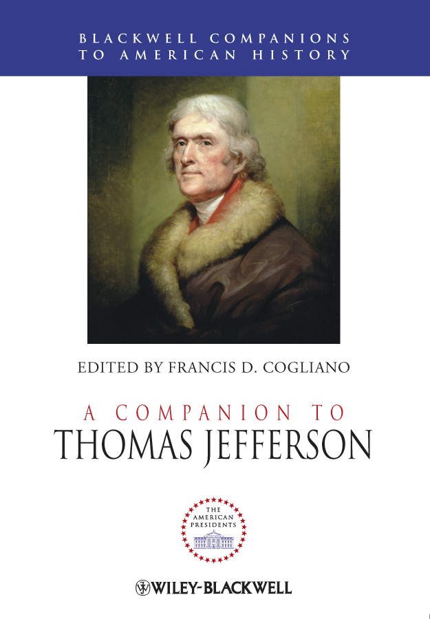 Francis Cogliano D. A Companion to Thomas Jefferson thomas percival essays medical and experimental