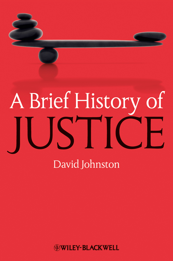 David Johnston A Brief History of Justice lady justice