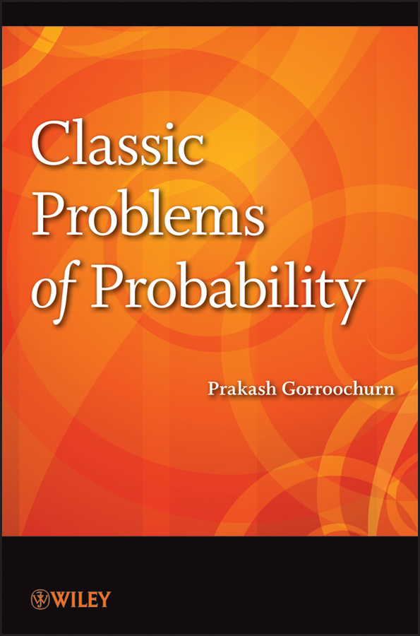 Prakash Gorroochurn Classic Problems of Probability cadwallader jane rdr cd [young] harry and the electrical problem isbn 978 88 536 0429 3