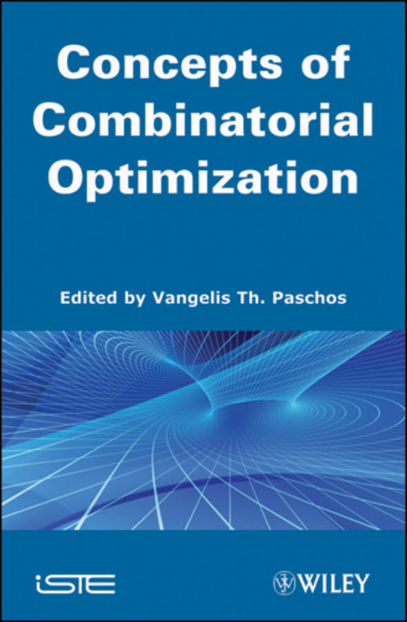 Vangelis Th. Paschos Concepts of Combinatorial Optimization nesaratnam alwar optimization of dna concentration in rapd fingerprinting of phytophthora infestans