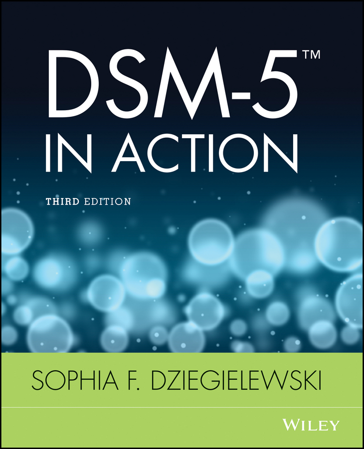 Sophia Dziegielewski F. DSM-5 in Action verruca laser treatment new health products treatment for allergic rhinitis
