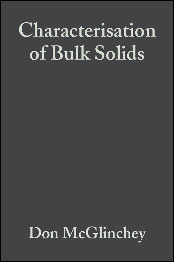 Don McGlinchey Characterisation of Bulk Solids richard j d tilley understanding solids the science of materials