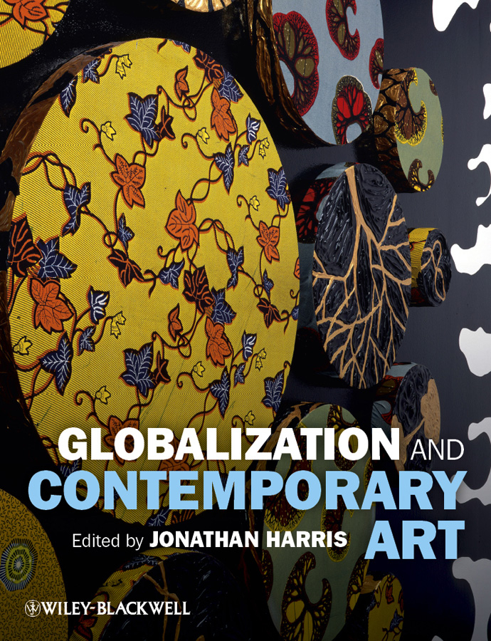Jonathan Harris Globalization and Contemporary Art бордюр blau versalles mold michelle 3 5x25