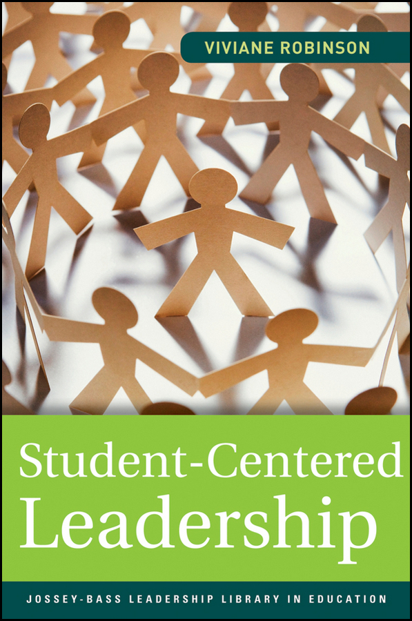 Viviane Robinson Student-Centered Leadership