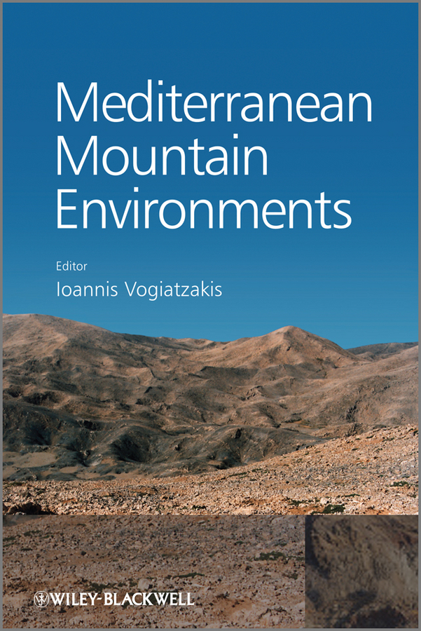 Ioannis Vogiatzakis Mediterranean Mountain Environments patrizia lombardi future challenges in evaluating and managing sustainable development in the built environment