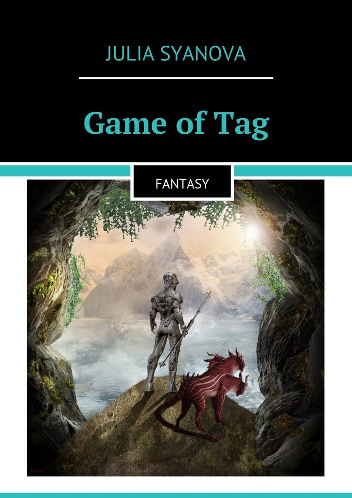 Julia Syanova Game of Tag. Fantasy married to the game