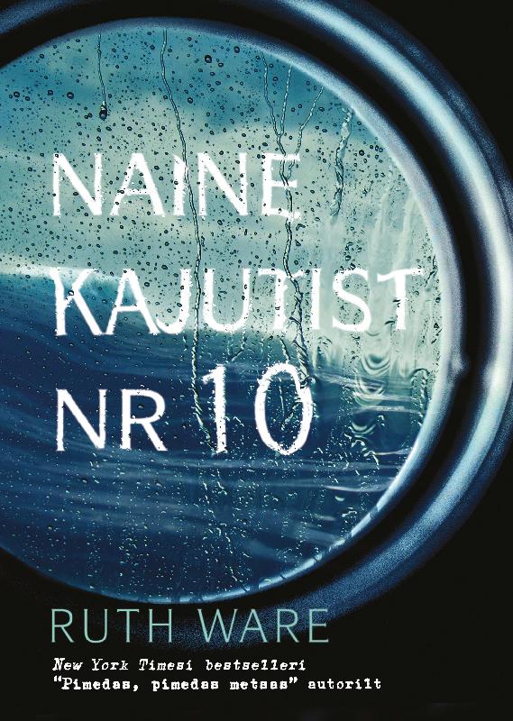 Ruth Ware Naine kajutist nr 10 dolce gabbana the one mysterious night туалетные духи 150 мл