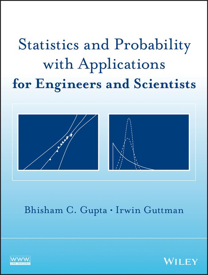 Guttman Irwin Statistics and Probability with Applications for Engineers and Scientists ed lipiansky electrical electronics and digital hardware essentials for scientists and engineers isbn 9781118414521