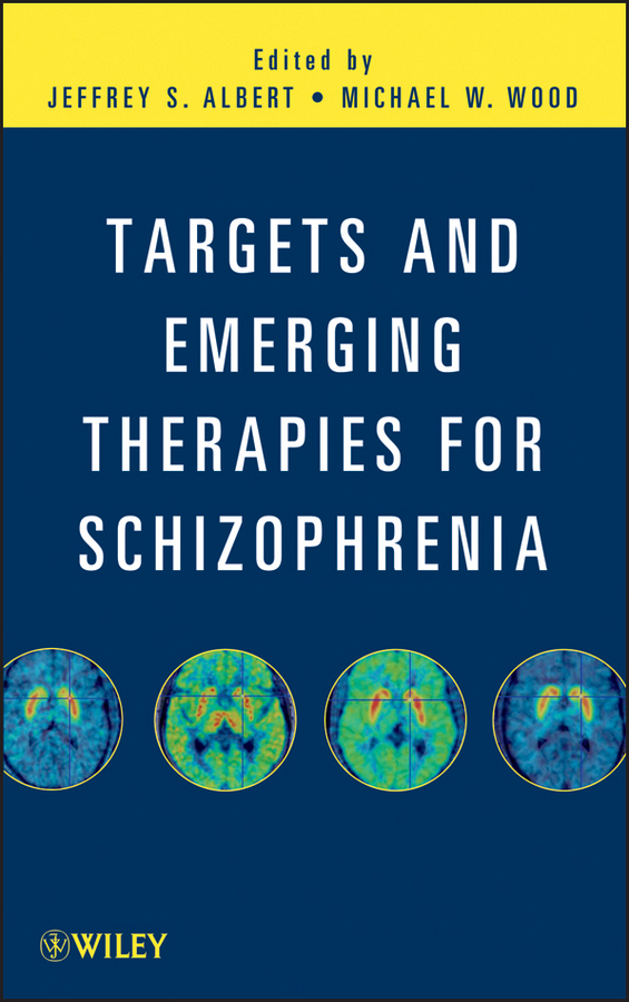 Wood Michael W. Targets and Emerging Therapies for Schizophrenia цены