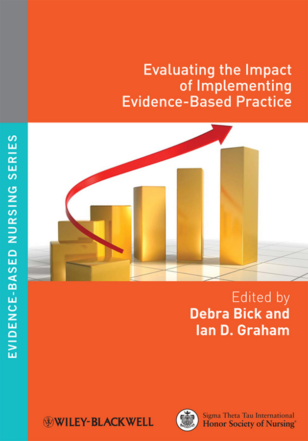 лучшая цена Bick Debra Evaluating the Impact of Implementing Evidence-Based Practice