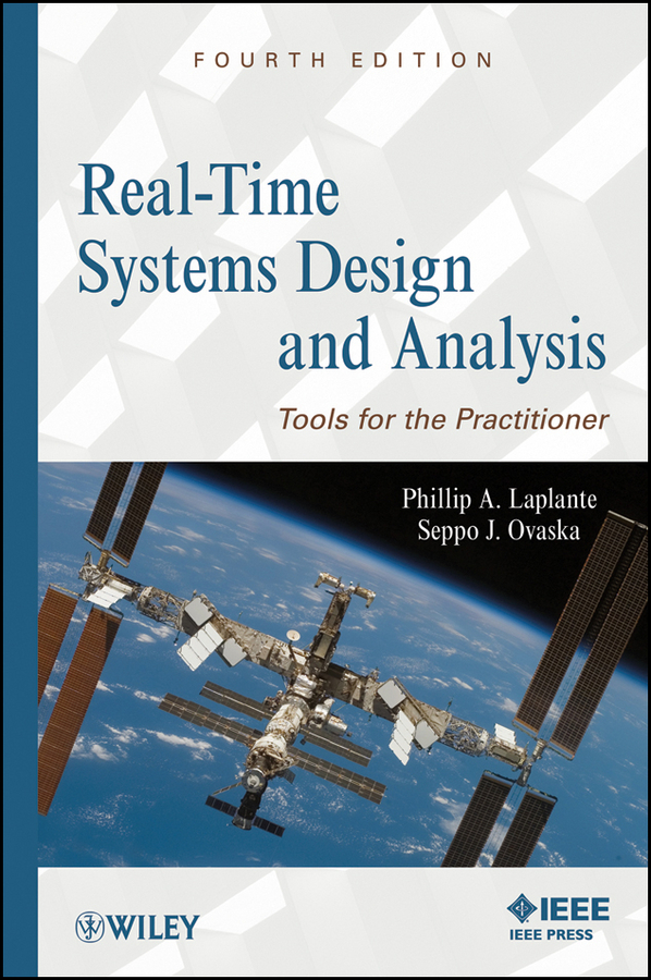 Купить Laplante Phillip A. Real-Time Systems Design and Analysis. Tools for the Practitioner в интернет-магазине дешево