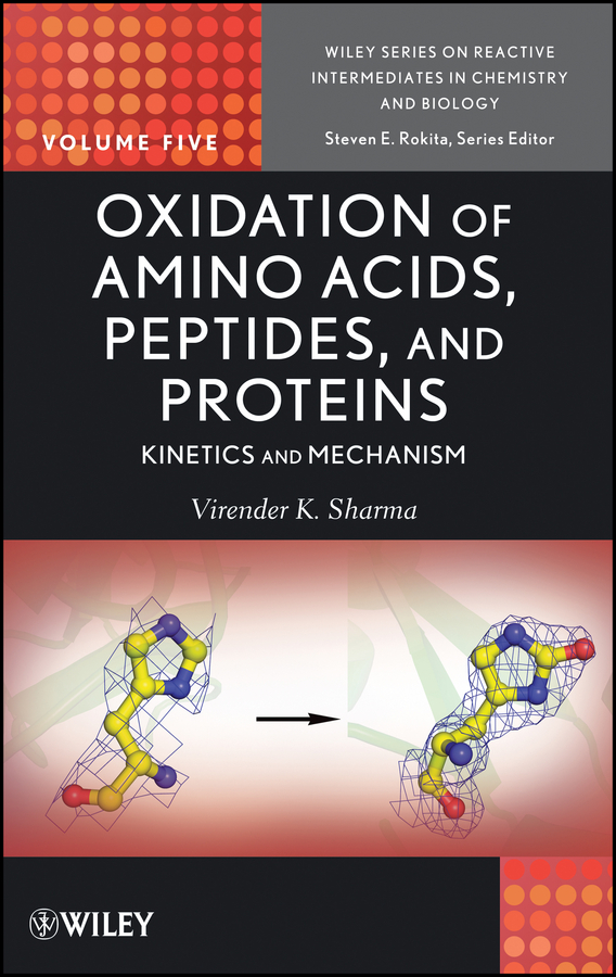 Фото - Rokita Steven E. Oxidation of Amino Acids, Peptides, and Proteins. Kinetics and Mechanism rokita steven e oxidation of amino acids peptides and proteins kinetics and mechanism