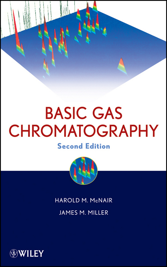 Miller James M. Basic Gas Chromatography mark vitha f hydrophilic interaction chromatography a guide for practitioners
