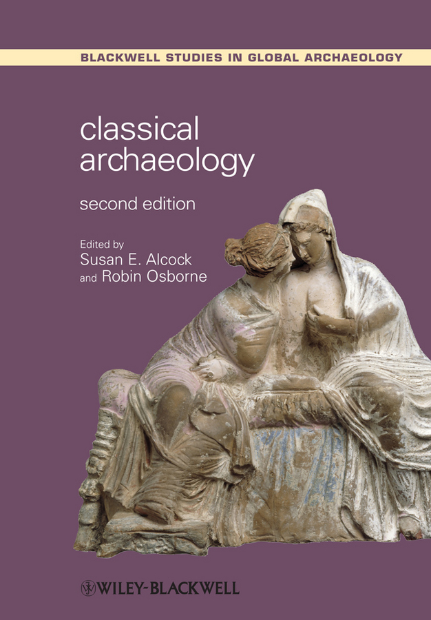Osborne Robin Classical Archaeology hunter theocritus and the archaeology of greek poetry