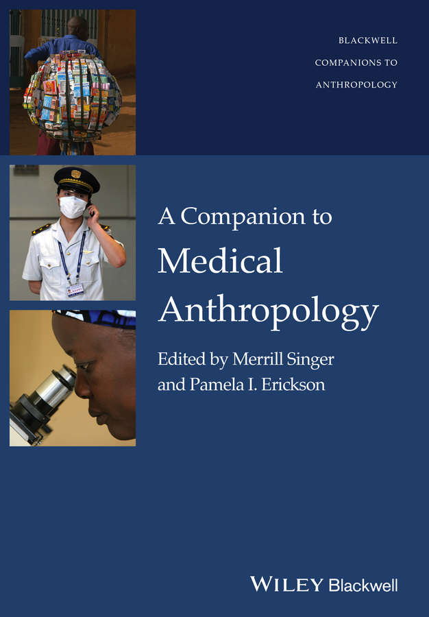 лучшая цена Singer Merrill A Companion to Medical Anthropology