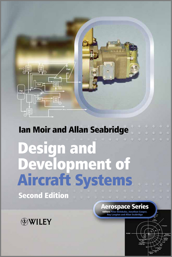 Фото - Moir Ian Design and Development of Aircraft Systems hugh magande introduction to thermo fluids systems design