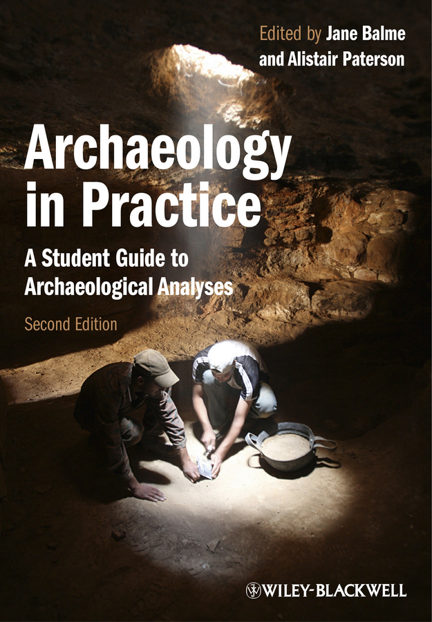 Paterson Alistair Archaeology in Practice. A Student Guide to Archaeological Analyses mdskl 48w led uv lamp nail dryer self clocking a minute of rapid drying golden electric nail art tools exemption from postage