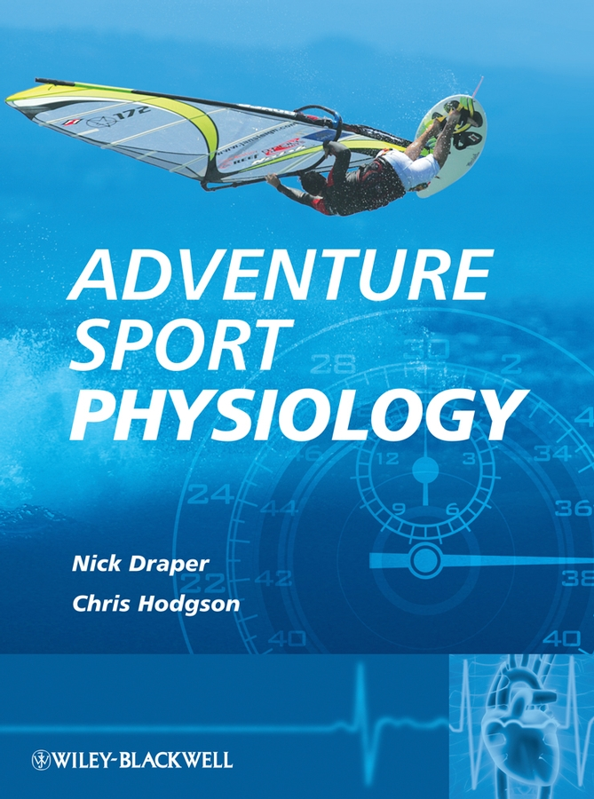 Hodgson Christopher Adventure Sport Physiology