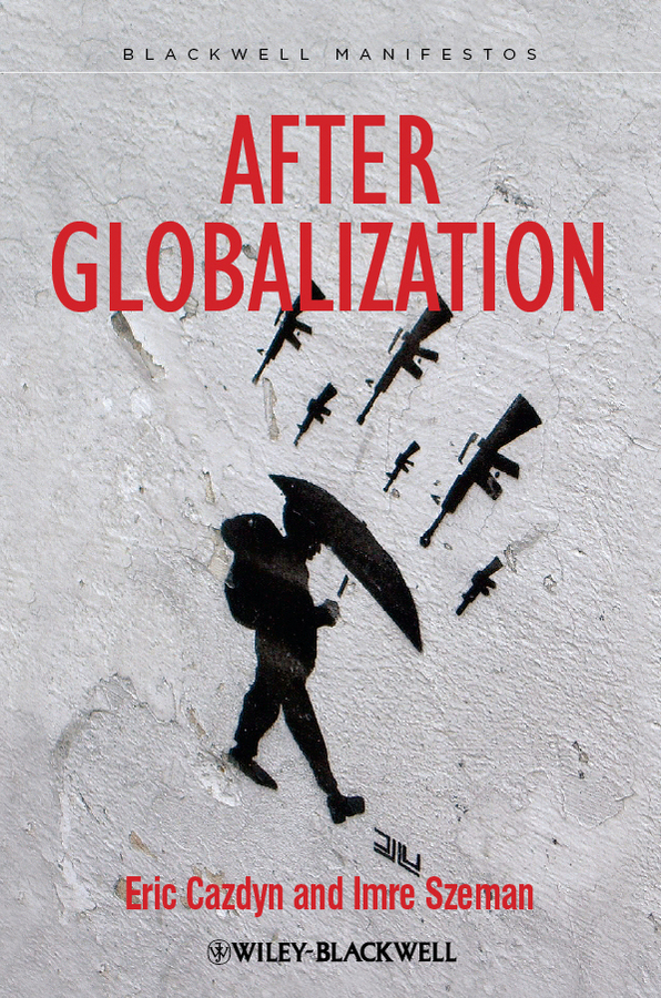 Szeman Imre After Globalization paul krugman krugman geography