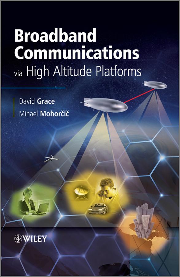 Broadband Communications via High-Altitude Platforms ( Grace David  )