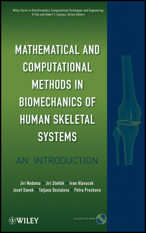 Stehlik Jiri Mathematical and Computational Methods and Algorithms in Biomechanics. Human Skeletal Systems