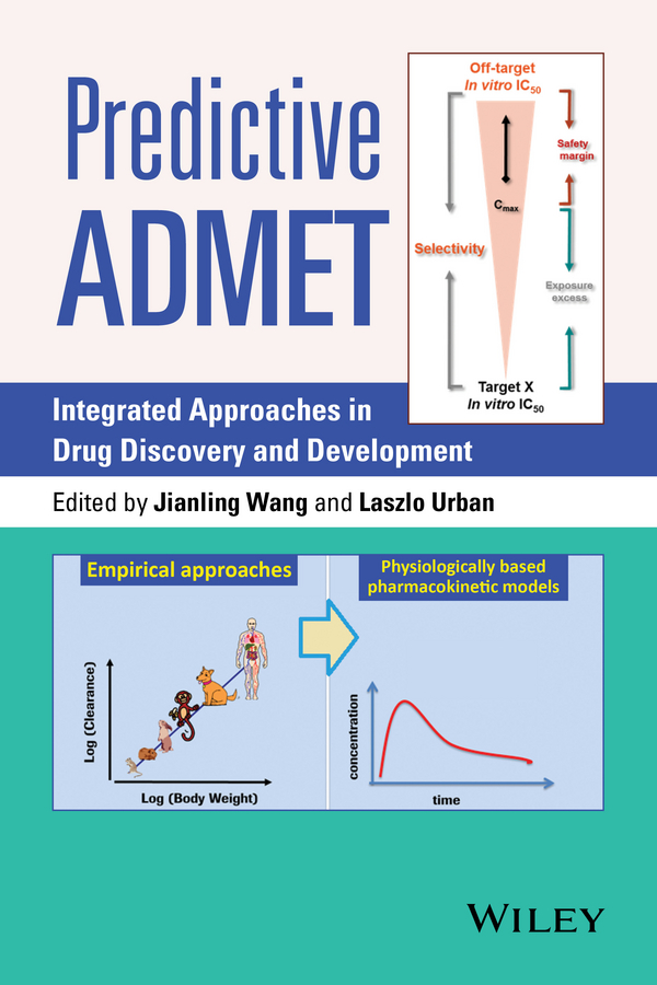 Urban Laszlo Predictive ADMET. Integrated Approaches in Drug Discovery and Development gomtsyan arthur vanilloid receptor trpv1 in drug discovery targeting pain and other pathological disorders