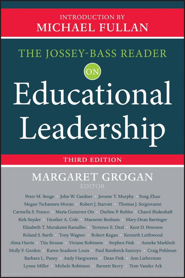 Grogan Margaret The Jossey-Bass Reader on Educational Leadership transformational leadership and eemployees behaviour