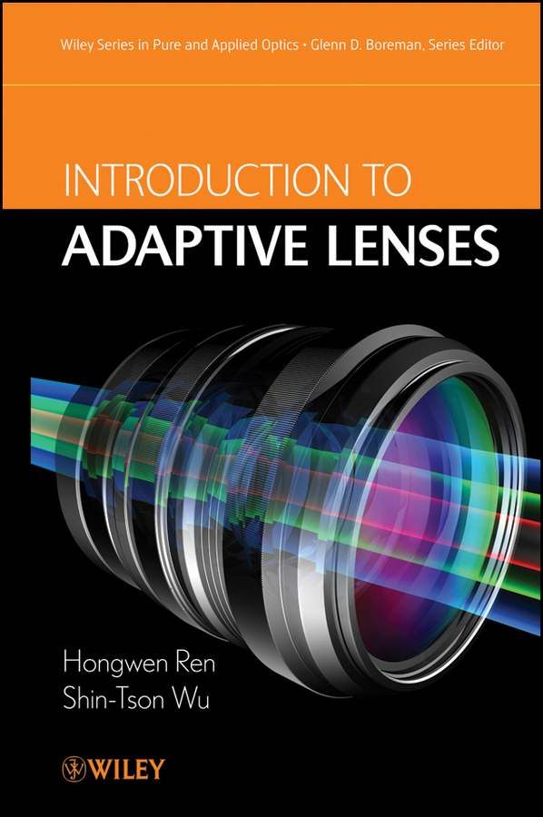 Wu Shin-Tson Introduction to Adaptive Lenses