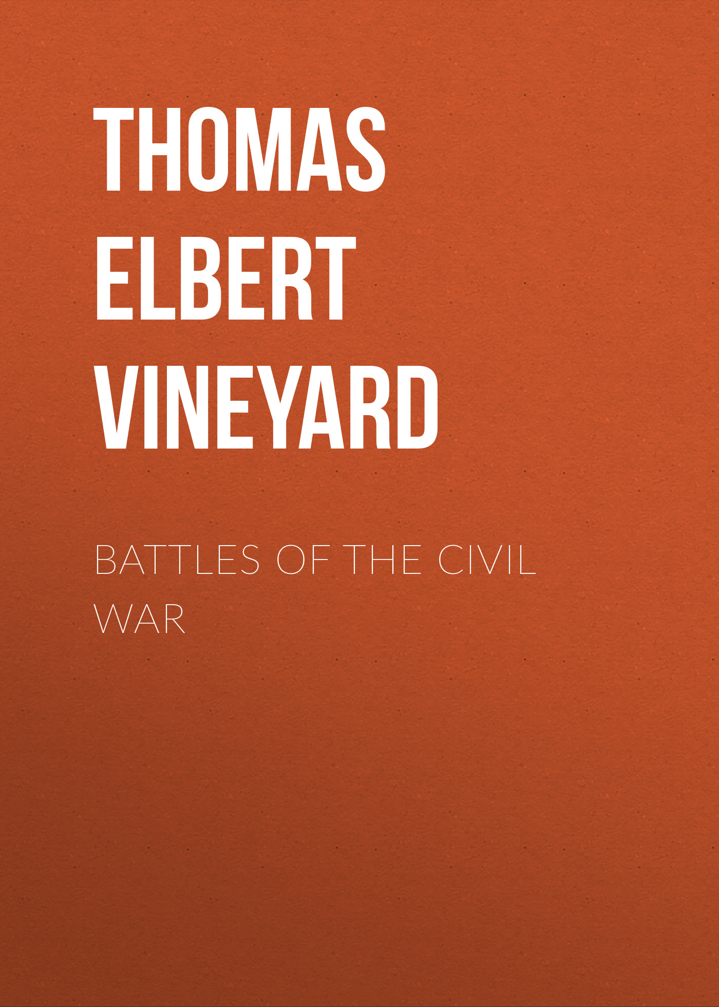 Thomas Elbert Vineyard Battles of the Civil War the captain america 15cm civil war 1 6 joint movable pvc action figure model toy