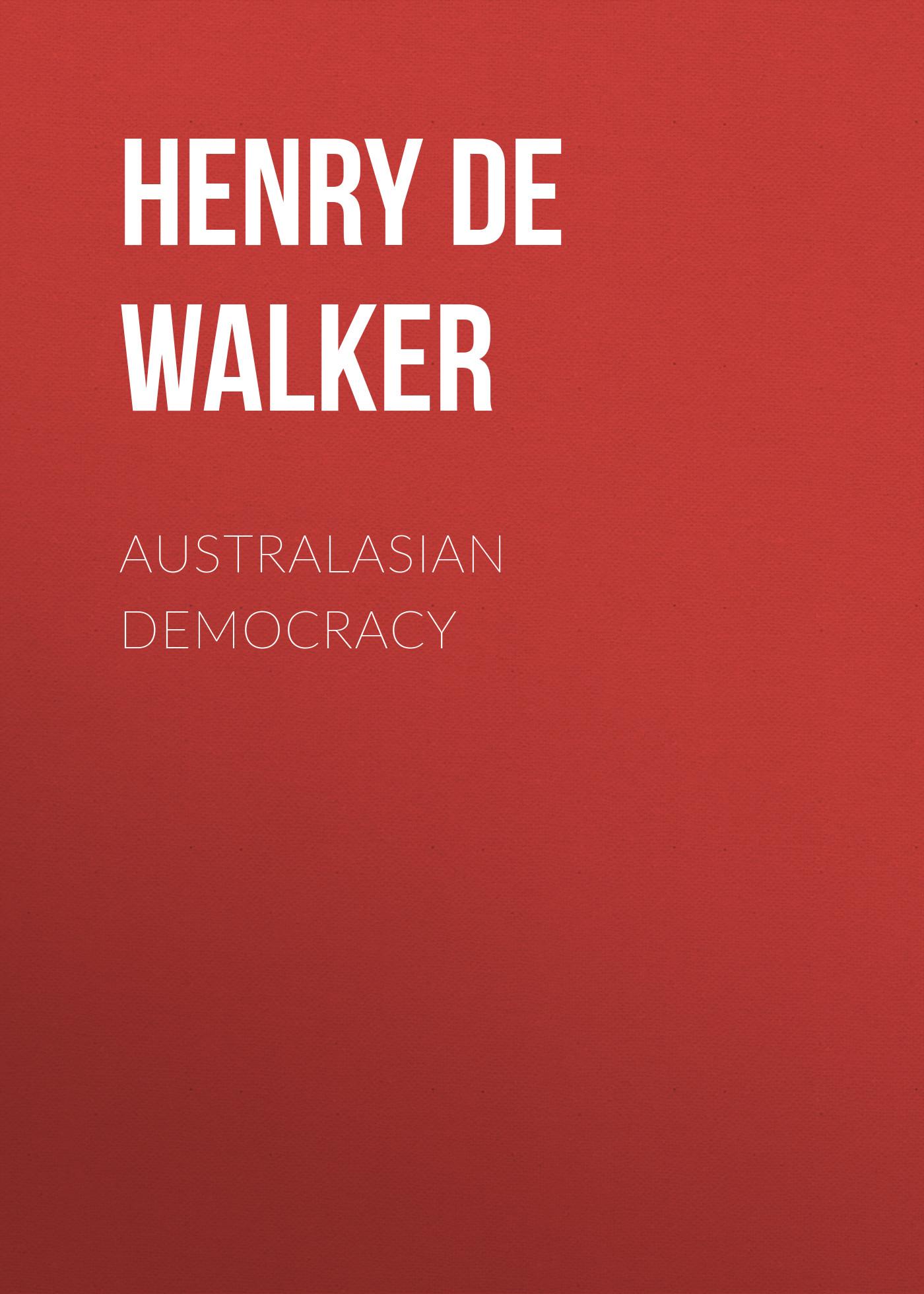 Henry de Rosenbach Walker Australasian Democracy diploma democracy