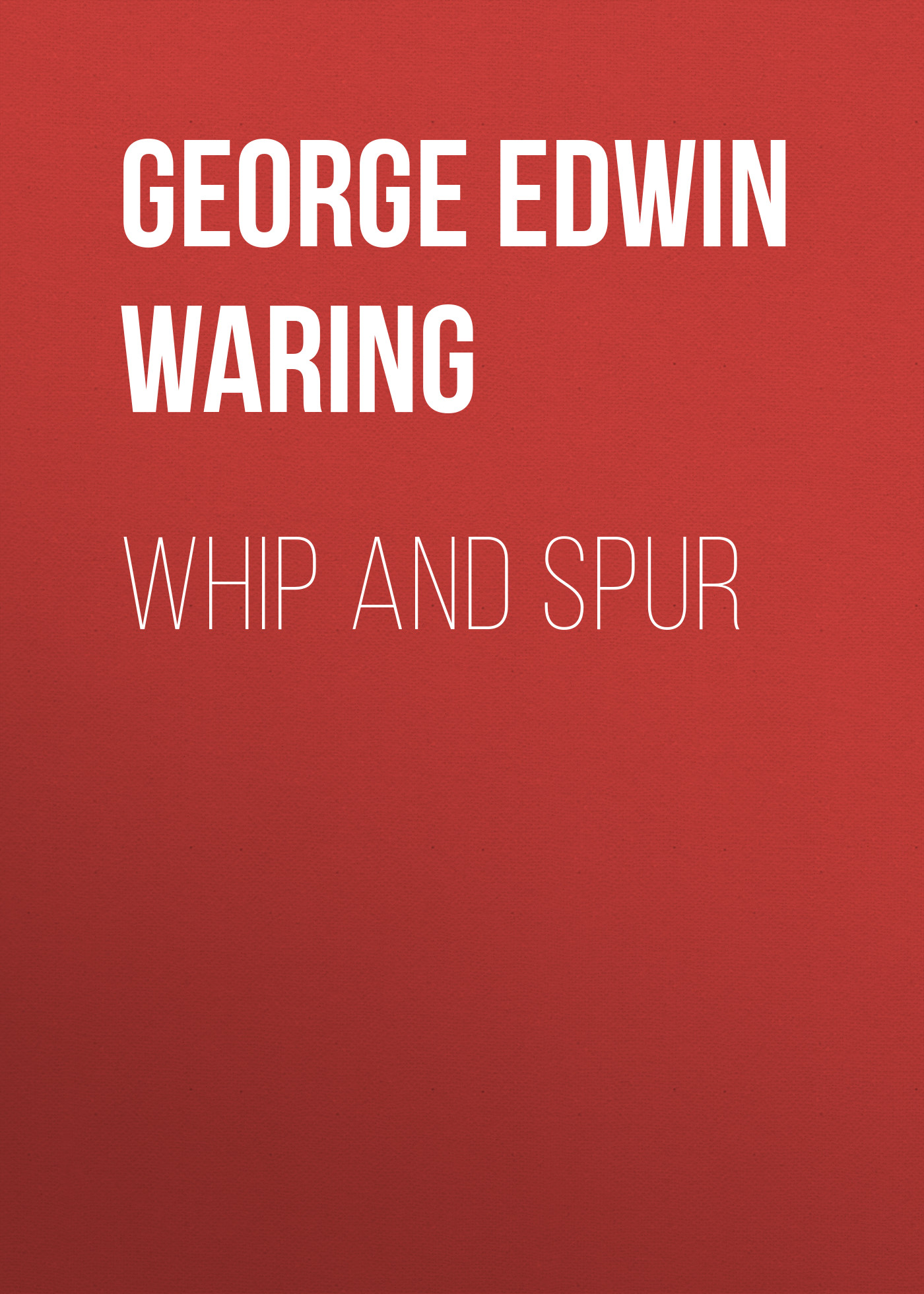 George Edwin Waring Whip and Spur ботинки der spur der spur de034amwiz42