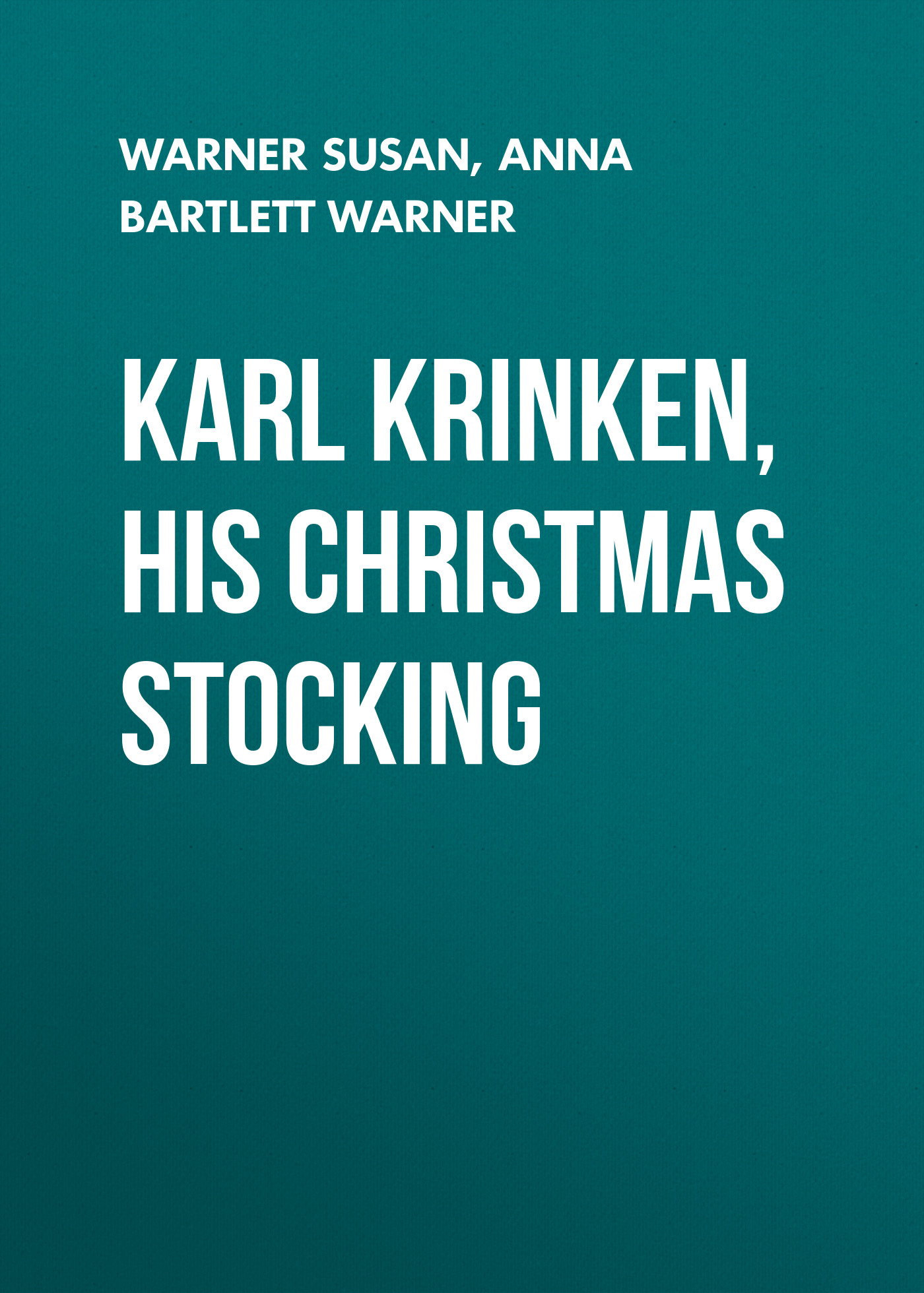 Warner Susan Karl Krinken, His Christmas Stocking недорого