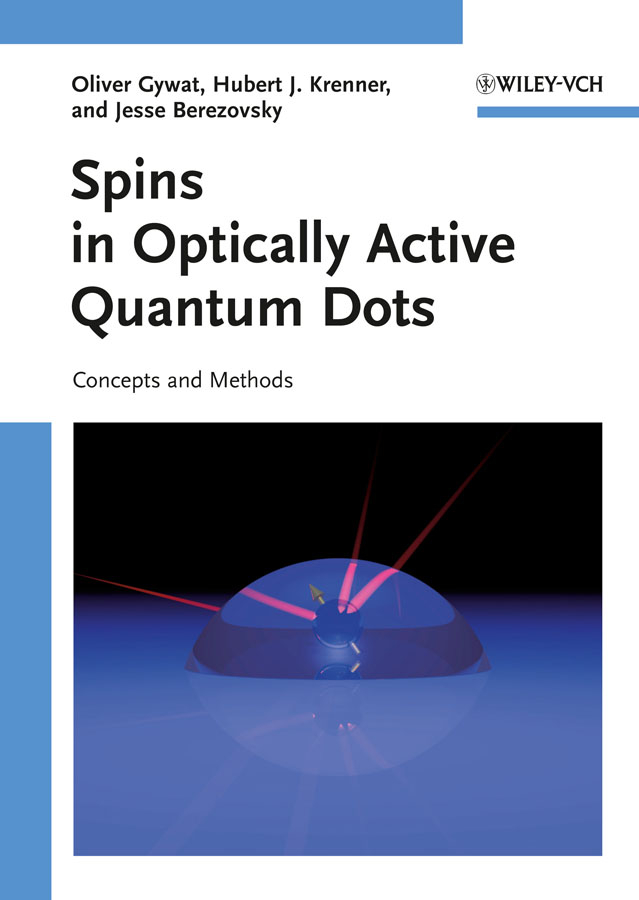 Oliver Gywat Spins in Optically Active Quantum Dots. Concepts and Methods 1 110 dot to dots