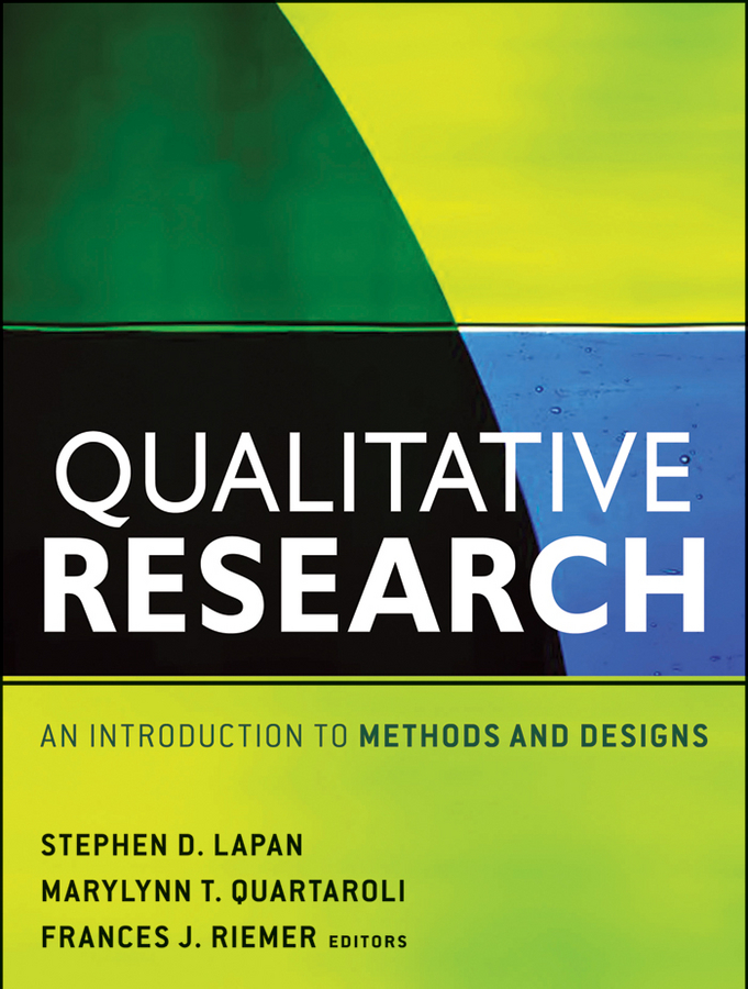 Stephen Lapan D. Qualitative Research. An Introduction to Methods and Designs an a–z of applied linguistics research methods