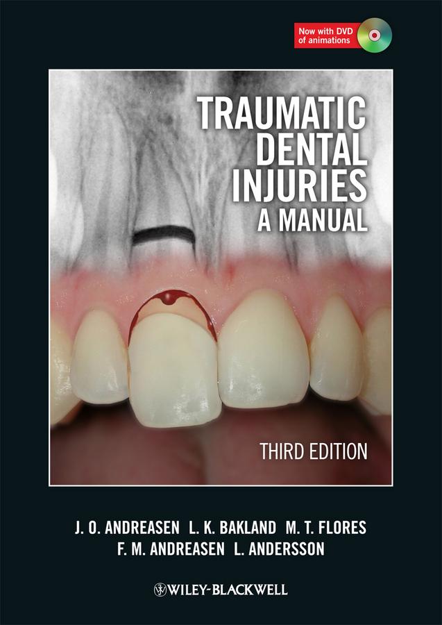 Lars Andersson Traumatic Dental Injuries. A Manual personal injuries