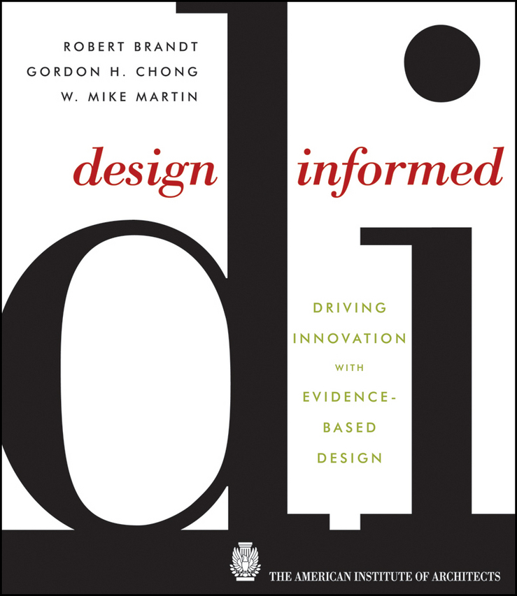 Robert Brandt Design Informed. Driving Innovation with Evidence-Based Design university students conceptions of evidence
